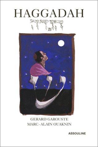 Haggada de luxe illustrée par Gérard Garouste - en Français