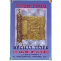 La Meguila d'Esther hébreu français et phonétique