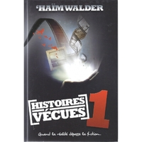 Histoires vécues 1 de HAIM WALDER