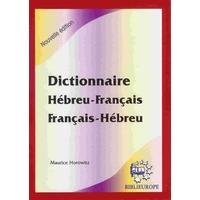 Dicitonnaire Hébreu Français et Français Hébreu Maurice Horowitz