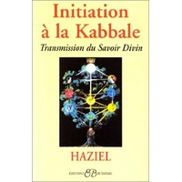 Initiation à la kabbale de Haziel