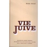 Vie juive de Moshé Arendt