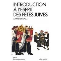 Introduction à l'esprit des fêtes juives d'Adin Steinsaltz