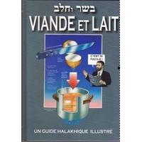 Viande et Lait , guide Halakhique illustré