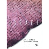 Israël, Art et histoire de la terre sainte
