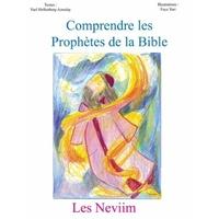 Comprendre les prophètes de la bible