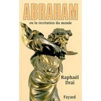 Abraham ou la recréation du monde