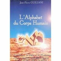 L'alphabet du corps humain tome 1
