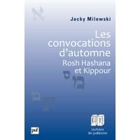 Les convocations d'automne: Rosh Hashana et Kippour