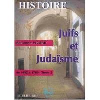 Juifs et judaisme vol 3 de Marianne Picard