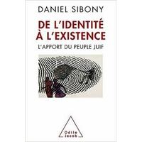 De l'identité à l'existence de Daniel Sibony