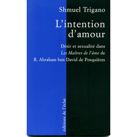l'intention d'amour de Schmuel Trigano
