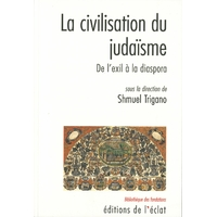 La civilisation de la Bible sous la direction de Shmuel Trigano