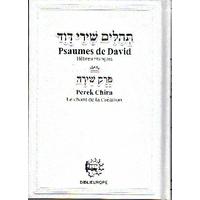 Tehilim Psaumes de David moyen format hébreu français avec perek chira