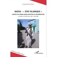 """DAECH """"état Islamique"""" de Gérard Fellous"""