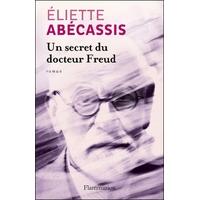 Un secret du docteur Freud d'Eliette Abecassis