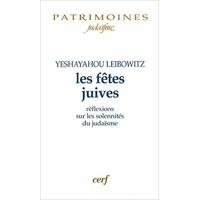 Les fêtes juives - Yeshayahou Leibowitz