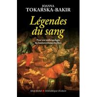 Légendes du sang de Joanna Tokarska-Bakir