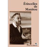 Etincelles de Manitou par rav Ephraim Herrera