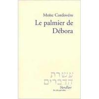 Le palmier de Deborah de Moise Cordovero