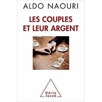 Les couples et leur argent d'Aldo naouri