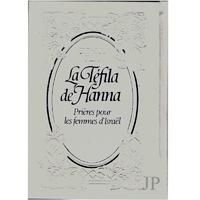 La tefila de Hanna, prières pour les femmes d'Israel