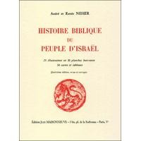 Histoire Biblique du peuple d'Israel d'André et Renée Neher