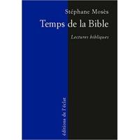 Temps de la Bible de Stefan Moses et Michel Valensi
