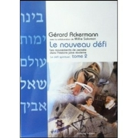 Le défi spirituel tome 2 de Gérard Ackermann