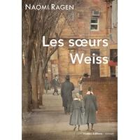 Les soeurs Weiss de Naomi Ragen