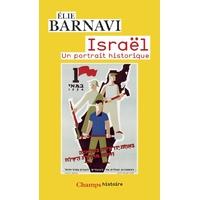Israel un portrait historique d'Elie Barnavi