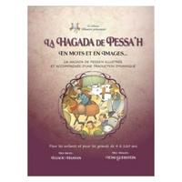 Hagada de Pessah en mots et en images d'Eliaou Hassan