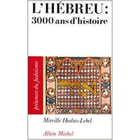 L'Hébreu : 3000 Ans d'Histoire