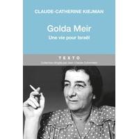 Golda Meir , une vie pour Israel de Claude-Catherine Kiejman