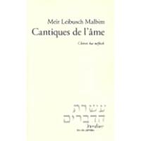 Cantiques de l'âme de Meir Loeb Malbim