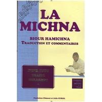 Biour Hamichna Traité Chabbat (Tome 1)