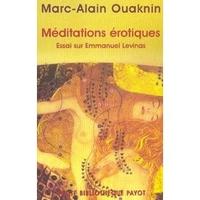 Méditations érotiques - Essais sur Emanuel Levinas