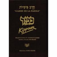 """Prière de  Kippour (relié)  traduit et commenté de la collection """"L'arme de la parole"""""""