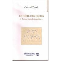 Le désir des désirs de gérard Zyzeck