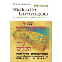 Bircat Hamazon / Actions de grâce après le repas -  Collection le rituel commenté