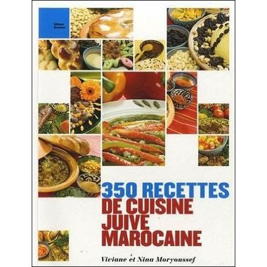 350 recettes de cuisine juive marocaine cuisine espace for Cuisine juive marocaine