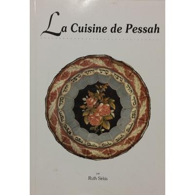 La cuisine de Pessah