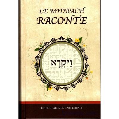 Le Midrach raconte Vayikra