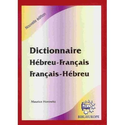 Dictionnaire Hébreu français et français hebreu Maurice Horowitz