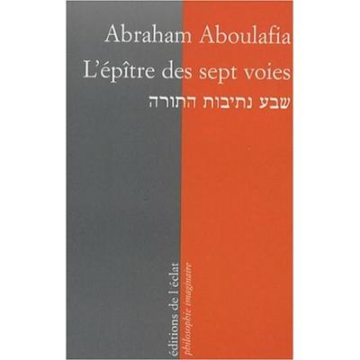 L'épître des sept voies d'Abraham Aboulafia