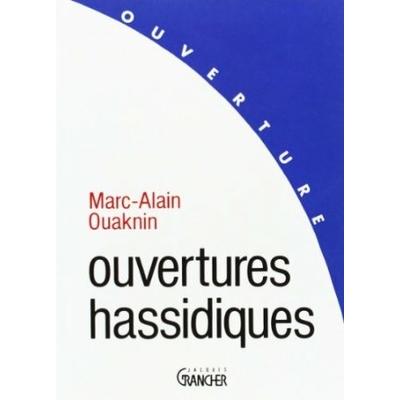 ouvertures hassidiques de Marc alain Ouaknin