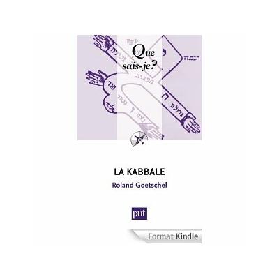 La Kabbale: « Que sais-je ? »