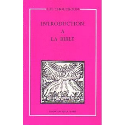 Introduction à la bible de I. M. Choucroun