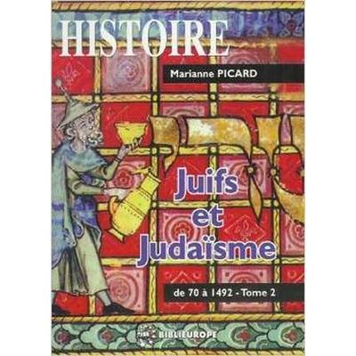 Juifs et judaisme vol 2 de Marianne Picard