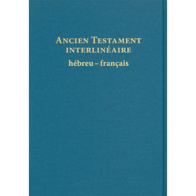 Bible hébreu-Français traduite mot à mot